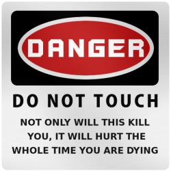 Danger - Do not touch' decal